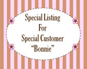 Custom Listing for Bonnie