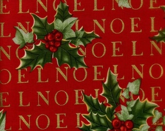 Clearance FABRIC CHRISTMAS NOEL Holly by Alexander Henry 1/2 yard