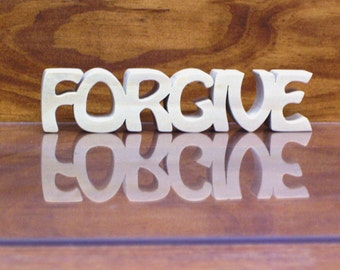 Forgive Wood Sign, Wood Forgive Sign, Forgive Shelf Sitter, Unfinished