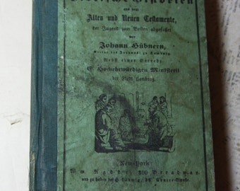 Antique GERMAN BOOK  Biblische Historien Johann Hubnern 1863