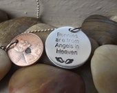 Pennies are from Angels in Heaven Pendant