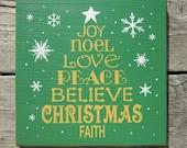 Joy Noel Love Peace Believe Christmas Faith Wood Sign ON SALE
