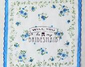 Will You Be My Bridesmaid Handkerchief