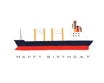 Cargo Ship Happy Birthday Card