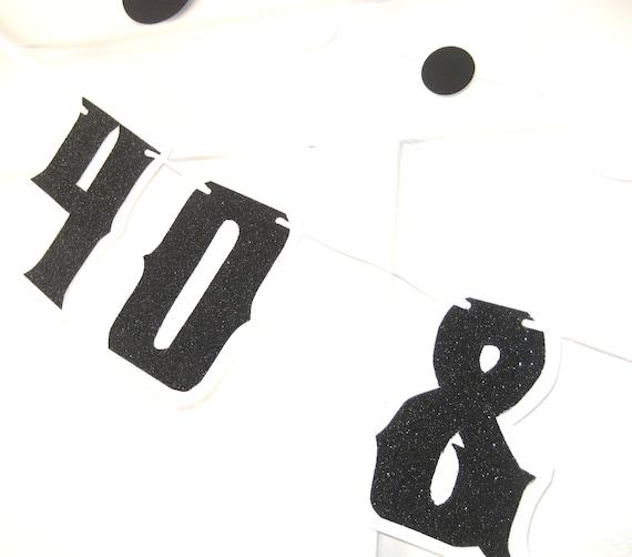 40th Birthday Banner - 40 & FABULOUS - Black Glitter on White