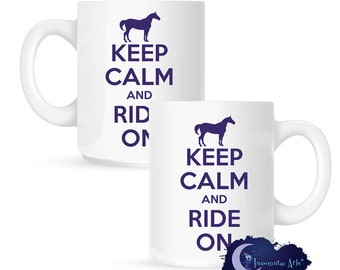Keep Calm and Ride On, Equestrian 15 oz Coffee Mug