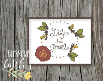 """Customized """"Life is Good"""" Print- Available for Instant Download"""