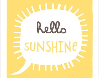 Hello Sunshine - Fine Art Print