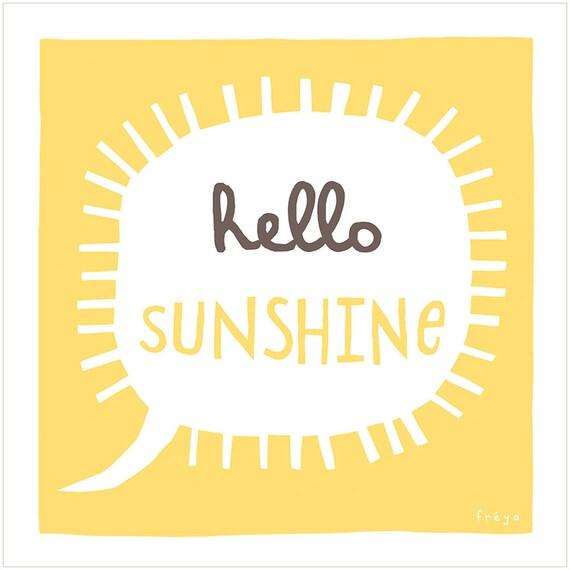Hello Sunshine - Fine Art Print