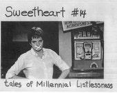 Sweetheart Zine - 2013 personal/art/feminism