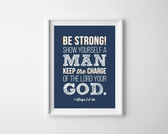 Bible Verse Print - 1 Kings 2:2-3a - 8x10