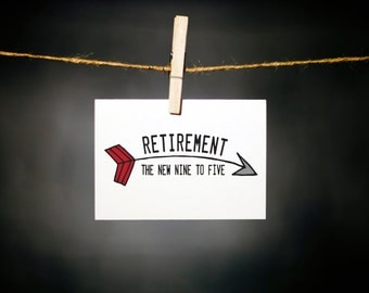 fun retirement card // arrow card // new 9 to 5 // retirement card