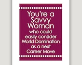 Savvy Woman, graduation gift, The West Wing, feminist art, inspiration quote, inspiration print, office wall art, gift for her, tv, Sorkin