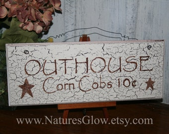 OUTHOUSE Wooden Sign -  Funny Bathroom Sign - OUTHOUSE - Corn Cobs 10 cents - Rustic Sign