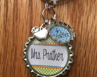 Teacher Gift, End of the year gift, THANK YOU, Number One Mom, Dad, Babysitter, Teacher Gift Etc. Bottle Cap Keychain