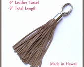 Genuine Leather Tassel - 6 inch fringe-  Taupe Bag Bling -  Made in Hawaii