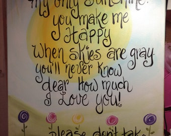 You Are My Sunshine Hand painted canvas