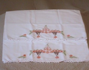 Vintage Embroidered Pair of Pillowcases with White Crochet Edging