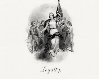 Vintage patriotic reproduction image of  Loyalty BEP Intaglio print