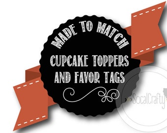 Made To Match, SoCalCrafty Cupcake Toppers/Favor Tags, 8.5x11 Printable File