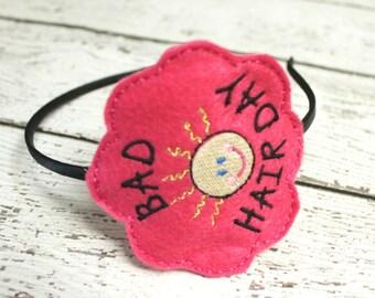 Bad Hair Day Headband, Embroidered Felt Slider, Pink Headband, Girls Headband