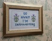 Go Away I'm Introverting cross stitch sampler PDF pattern for introverts