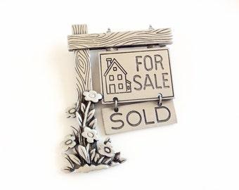 JJ Pin brooch realtor House for sale SOLD sign pewter metal vintage designer signed