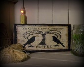 PRIMITIVE Antique Vintage Victorian Shabby OLD Style Crate Wood SIGN-  Ye Olde Crow Company Coffee Advertising Free Shipping First Class