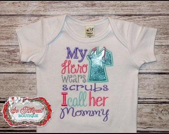 My Hero Wears Scrubs I Call Her Mommy Shirt