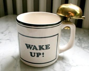 SALE!! Wake Up! Mug with Brass Bell