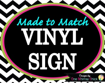 Vinyl Banner Matches Any Theme In Our Store - Small, Medium, Large, Extra Large, Extra Extra Large