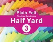 3 HALF YARD Plain Felt Fabric - pick your own color (A1/2y)