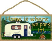 """Mountains Home Is Where We Park It Camping Sign Camper Plaque 5""""x10"""""""