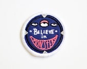 I Believe In Monsters Iron On Patch