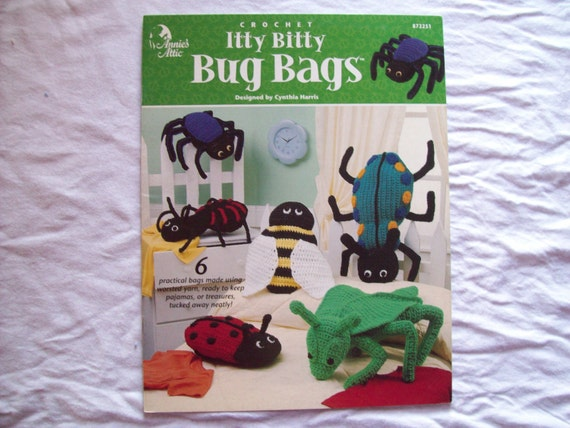 Crochet Itty Bitty Bug Bags Pattern Book Annie S Attic