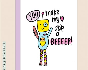 Punny Robot Valentines Day card, Romantic, 5 1/2 x 4 1/2  notecard.