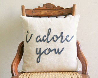 I adore you pillow cover, typography pillow cover, word pillow cover, phrase pillow cover, applique pillow cover, anniversary gift
