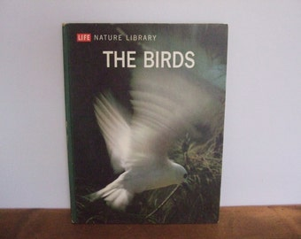 Life Nature Library: The Birds