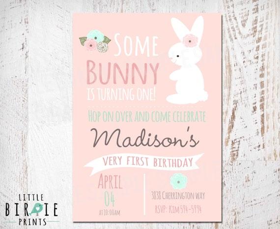 Bunny Birthday Invitation Some Bunny Is Turning One Invitation