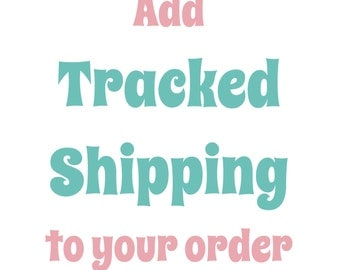 Add TRACKED SHIPPING