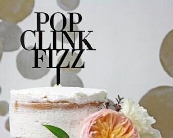 Pop Clink Fizz Acrylic Cake Topper