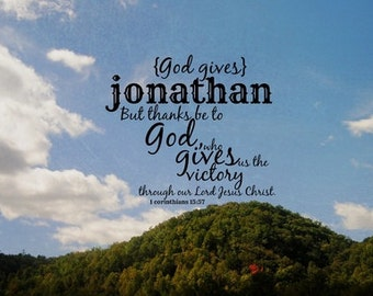 Jonathan name print Scripture boy quote Bible verse man Christian typography Thanks be to God who gives us victory Lord Jesus Christ