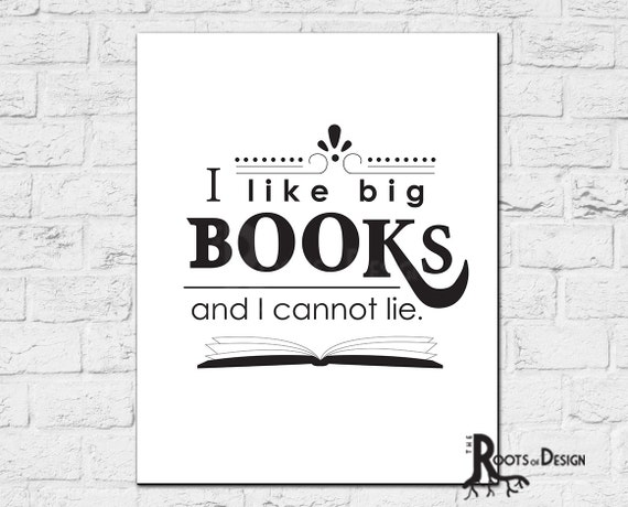 Instant Download I Like Big Books and I Cannot Lie Fun