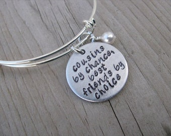 "Cousin Bracelet- ""cousins by chance, best friends by choice"" with an accent bead of your choice- Gift for Cousin"