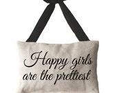 Happy Girls Are The Prettiest -  Lavender Sachet