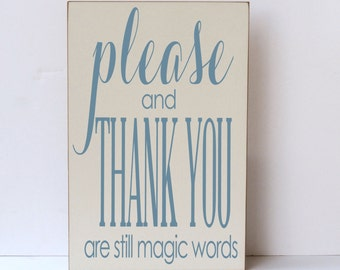 Wood Sign, Please and Thank You,  Sign for Playroom, Playroom Sign, Child Room Sign, Family Sign, Classroom Wood Sign, Family Room Sign