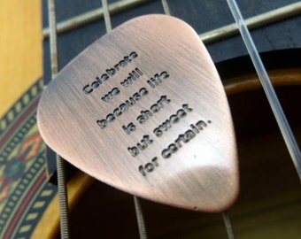 Machine Stamped Copper Guitar Pick Keychain, Dave Matthews Band, Celebrate we will cause life is short but sweet for certain, Art