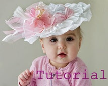 TUTORIAL - PDF - DIY - Flower Girl hat - Baby Girl - Wedding, Spring, Easter, Tea Party - Frilly Hat