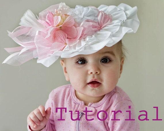 TUTORIAL - PDF - DIY - Flower Girl hat - Baby Girl - Wedding, Spring, Easter, Tea Party - Frilly Hat