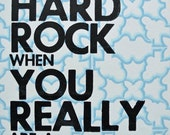 Hand Set Letterpress Poster / Print Lauryn Hill Lyrics: Don't Be A Hard Rock When You Really Are A Gem